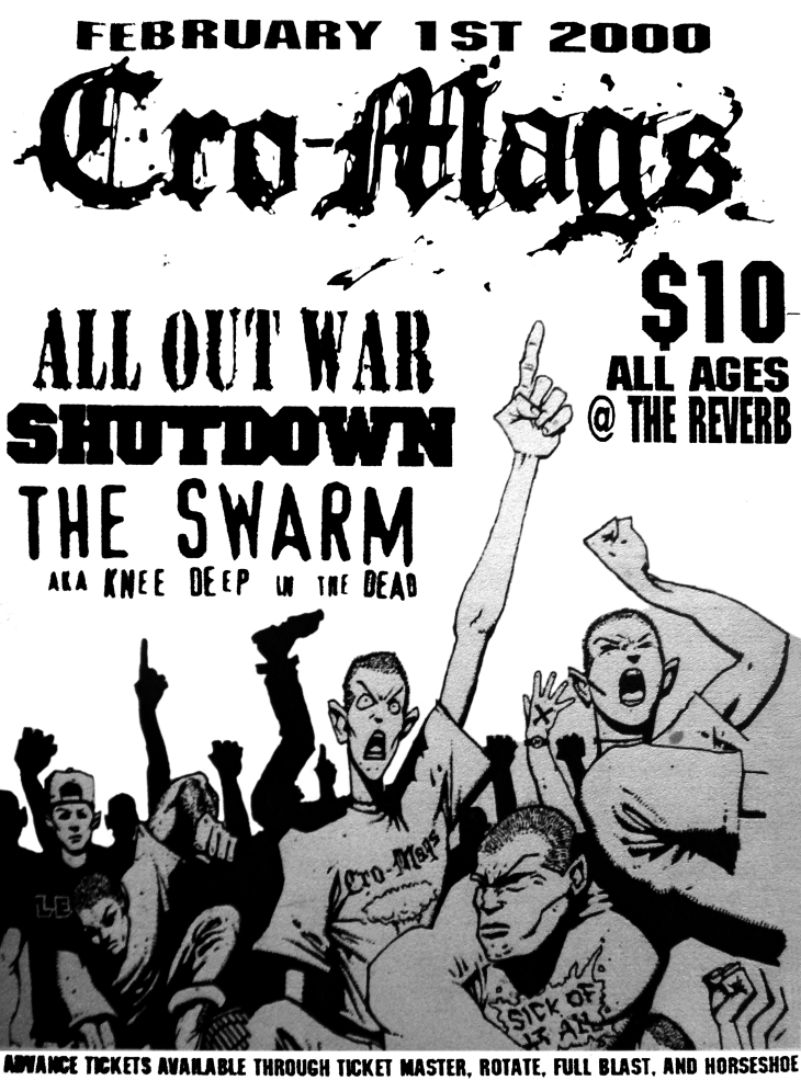 February 1st 2000. The Swarm at The Reverb (Toronto, ON). With Cro-Mags, All Out War, Shutdown