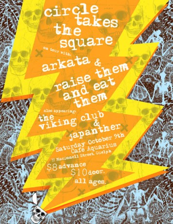 October 9th 2004 at Cafe Aquarius in Guelph, Ontario. Raise Them and Eat Them with Circle Takes the Square, Arkata, The Viking Club and Japanther