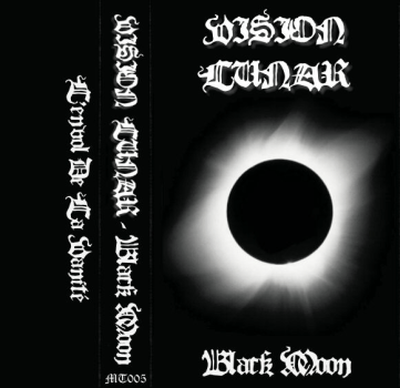"Vision Lunar ""Black Moon"", Mortification Records (MT005), December 6th 2006. Original artwork design."