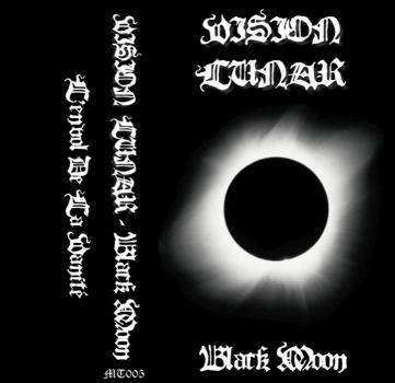 "Vision Lunar ""Black Moon"", Mortification Records (MT005), December 6th 2006. Remastered artwork version."