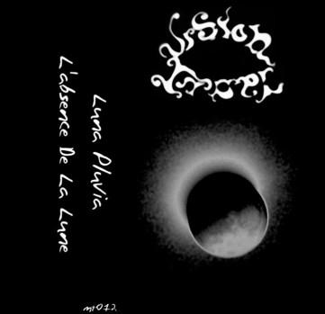 "Vision Lunar ""Luna Pluvia"", Mortification Records (MT012), November 24th 2007. Remastered artwork version."