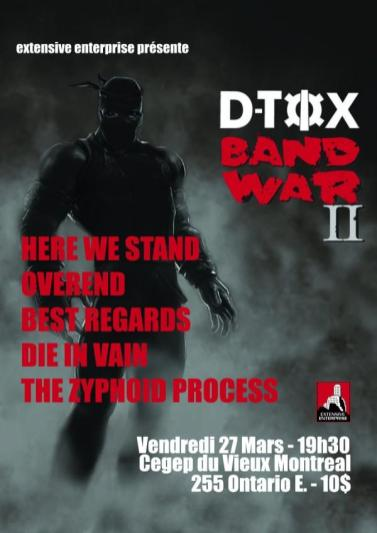 The Zyphoid Process live at CEGEP du Vieux-Montreal for the D-Tox Band War II. March 27th 2009, with Here We Stand, Overend, Best Regards and Die in Vain