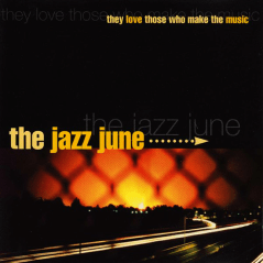 "WR-006 The Jazz June - They Love Those Who Make Music 12"", 1997"