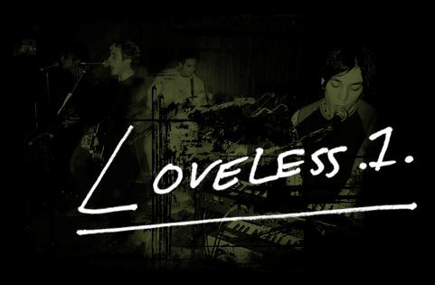 Loveless .1., circa 2002