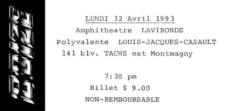 Ticket stub of Boize's planned show on April 12th 1993 at the Lavironde Amphitheatre, Polyvalente Louis-Jacques-Casault, Montmagny, Quebec