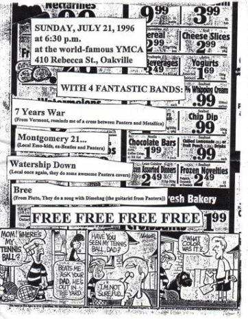 Montgomery 21 show at the Oakville YMCA on July 21st 1996. With 7 Years War, Waterdown and Bree
