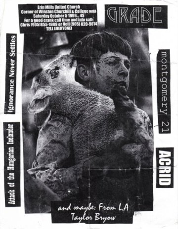 "Montgomery 21 show at ""The Church"" on October 5th 1996. With Ignorance Never Settles, Acrid, Grade and Attack of the Hungarian Icelander."