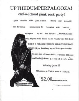 On June 29th 1996, Montgomery 21 played the Up The Dumper-Palooza show along with a ton of bands from the Ontario area