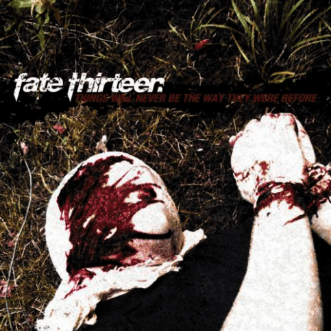 UXE018 Fate Thirteen – Things Will Never Be the Way They Were Before, 2003