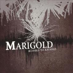 TBM004 Marigold – Audible to Animals CD, 2005