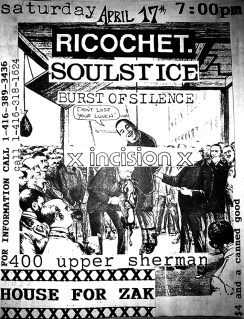 April 17th 1993 at House for Zak (Hamilton, ON). Incision, Ricochet, Soulstice and Burst of Silence