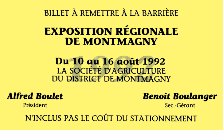 Pass for the Exposition Regionale de Montmagny a.k.a. the Montmagny Festival in August of 1992.