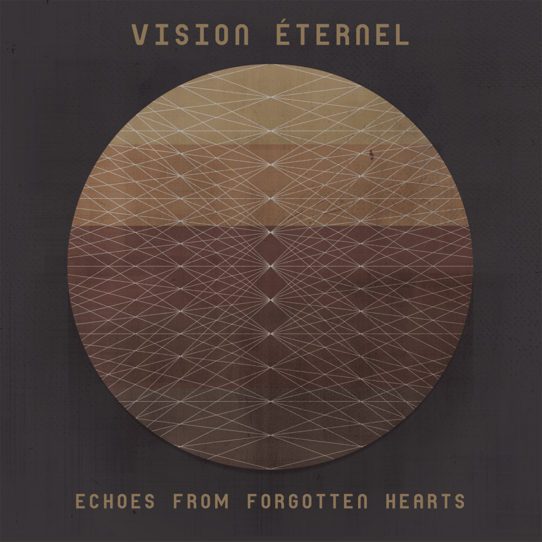 "Vision Éternel ""Echoes From Forgotten Hearts"" EP. Released February 14th 2015 on Abridged Pause Recordings (APR11)."