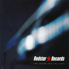 """The Sound and the Fury"" compilation, Redstar Records, October 1999"