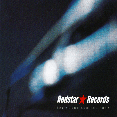 """""""The Sound and the Fury"""" compilation, Redstar Records, October 1999"""