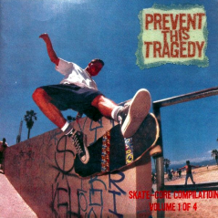 """Prevent This Tragedy"" compilation, Element Records, spring 2000"