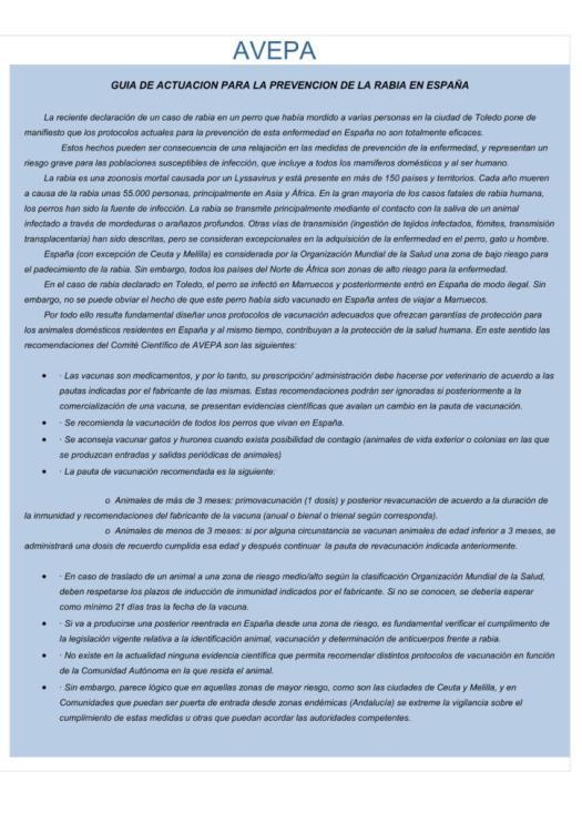 AVEPA ( Asociación veterinarios españoles especialistas en animales de compañía) ha redactado unas recomendaciones como protocolo de actuación frente a la amenaza que supone la rabia.