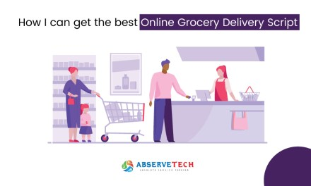 How I can get the best Online Grocery Delivery Script