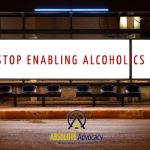 4 Ways to Avoid Enabling an Alcoholic