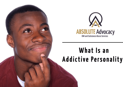 What Is an Addictive Personality?