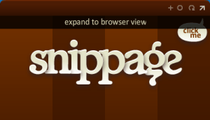 Snippage expand browser view