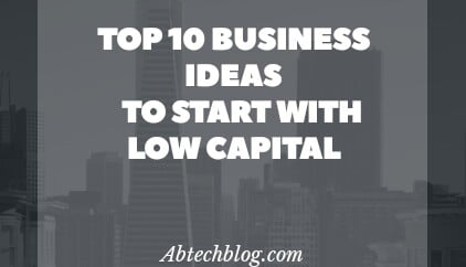 Profitable Business Ideas To Start With Low Capital [Kenya, Morocco, Egypt Top 10]