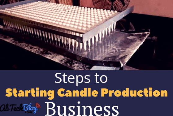 How To Start Candle Production Business [Step by Step Guide]