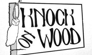 """Saying """"Knock on Wood """""""