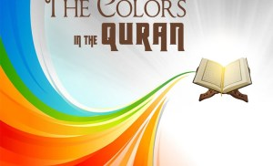 The Colors in the Quran