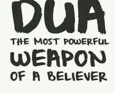 Is Dua the Weapon of the Believer?
