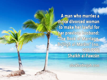 A man who marries a thrice divorced woman to make her lawful for 999 something similar was narrated from alee radiyallhu anhu reported by the four except an nasee abu dawood 2076 ibn mjah 1935 at tirmidhee solutioingenieria Image collections
