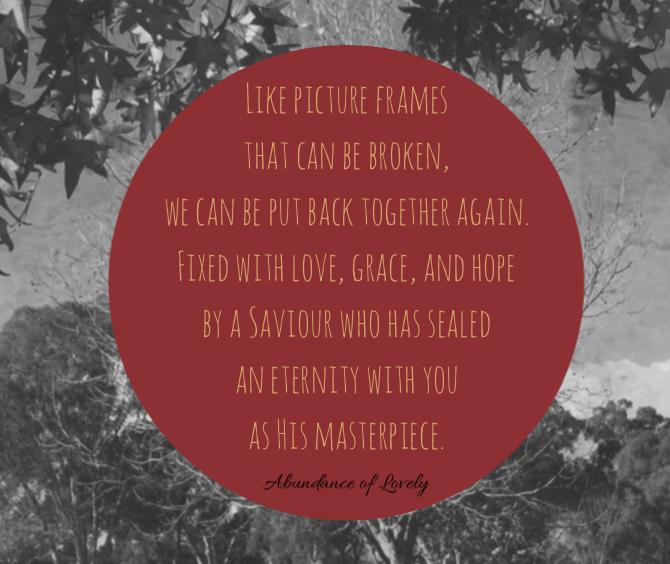 Masterpiece Quote | Abundance of Lovely