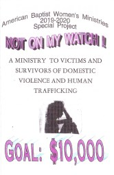 "2019-2020 AB Women's Ministries of NYS Special Project ""Not on My Watch"""