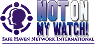 logo for Not On My Watch Safe Haven Network International