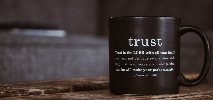 image of a coffee mug with the word trust. Under that it has written out Proverbs 3:5-6