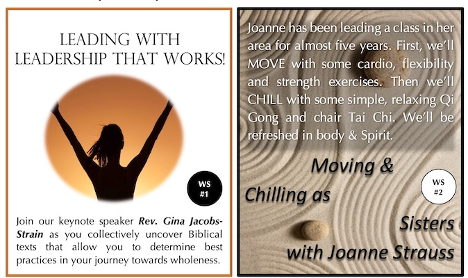 Two images side by side for workshop 1 and workshop 2. On the left workshop 1, Leading with Leadership that Works with Rev. Gina Jacobs-Strain. On the right workshop 2, Moving & Chilling as Sisters with Joanne Strauss.