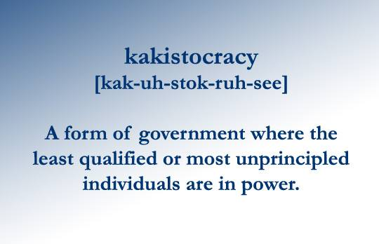 Image result for kakistocracy