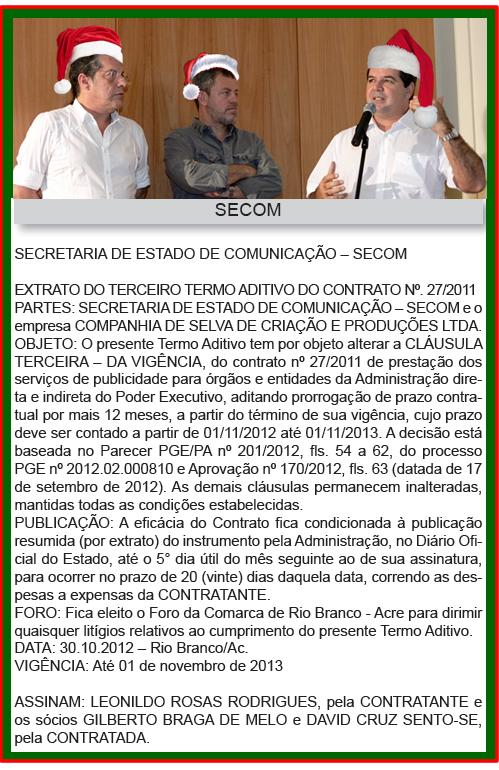 Depois aumentar o repasse de 10 para 12 milhões de reais, governo prorroga por mais 1 ano contrato com a poderosa Cia de Selva