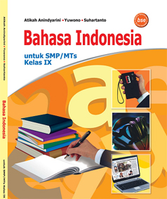 Bahasa Indonesia untuk SMP MTs Kelas IX