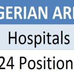 Nigerian Army Hospitals Graduate House Officers & Interns Recruitment