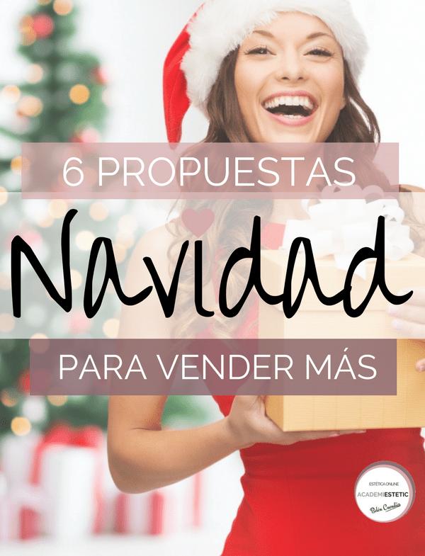 6 Propuestas Para Promoción Y Marketing En Navidad Academiestetic