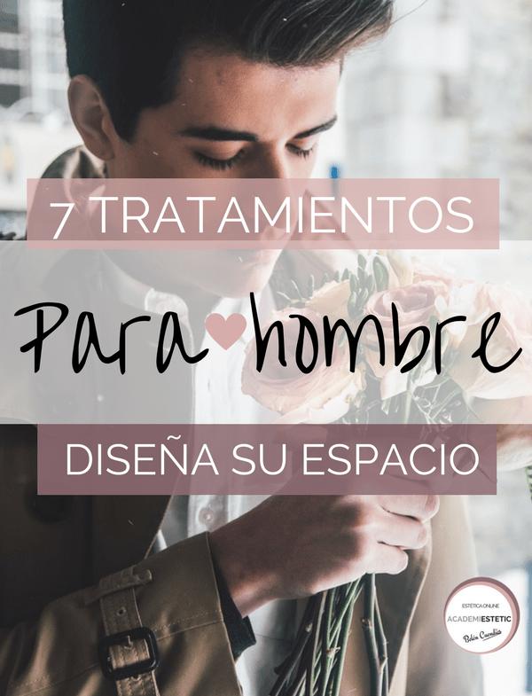 7 Tratamientos Para Hombre que no pueden faltar en tu centro de estética