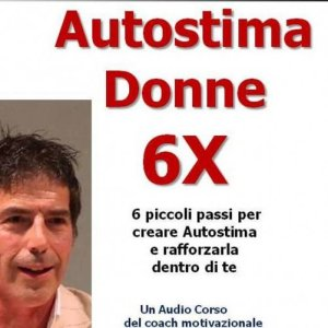 Autostima Donne 6X (Audiocorso Mp3)