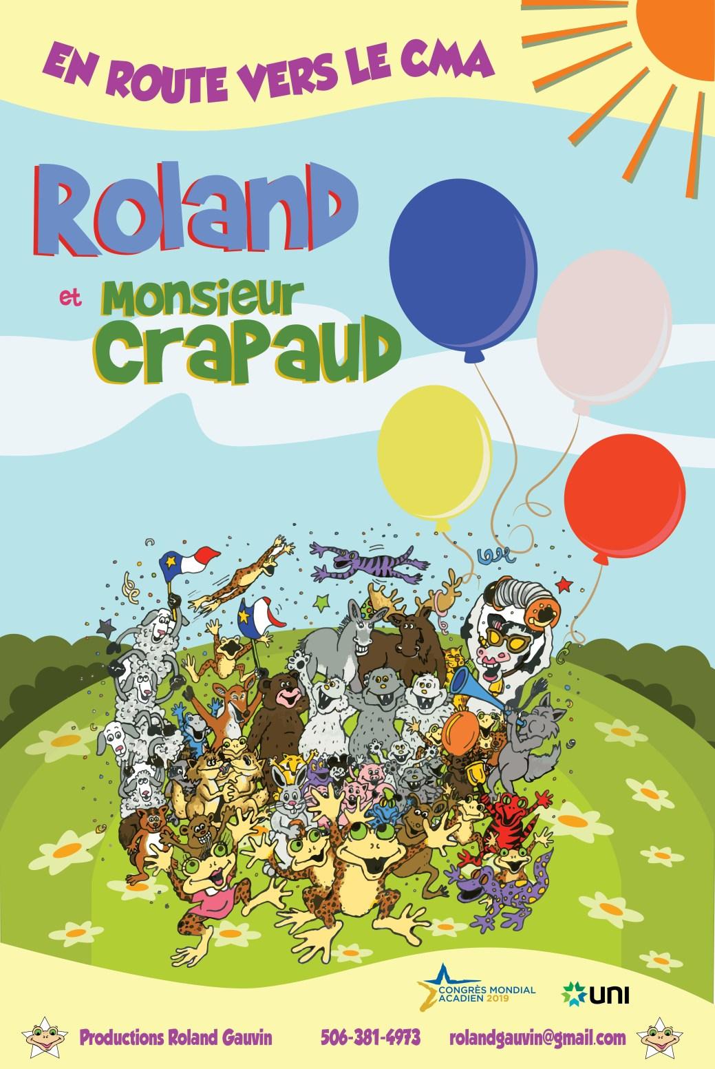 Roland Gauvin et Monsieur Crapaud prennent la route du Congrès mondial acadien avec un nouveau spectacle. - Gracieuseté