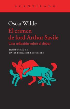 Oscar Wilde. El crimen de lord Arthur Savile.