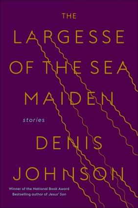 A Celebration of Denis Johnson