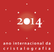 2014 - Ano Internacional da Cristalografia