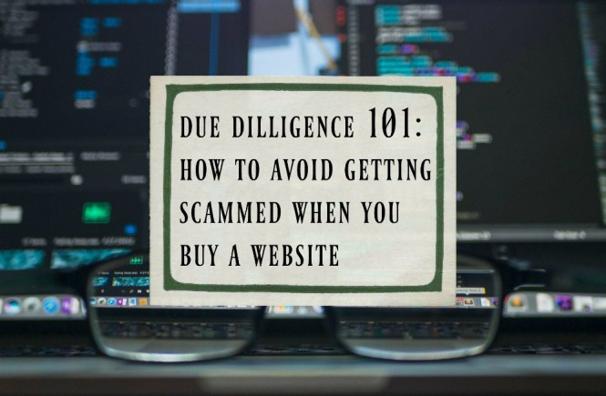 how to perform due dilligence on a flippa website so you don't get scammed