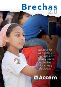 BRECHAS 2.0: Impacto de las brechas digitales en niñas y niños de familias migrantes y refugiadas