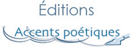 Editions Accents poétiques